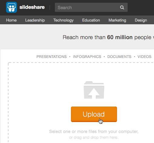 Upload your presentation to SlideShare