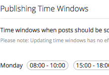 Set publishing time windows, and catch your audience when they're most responsive and engaged