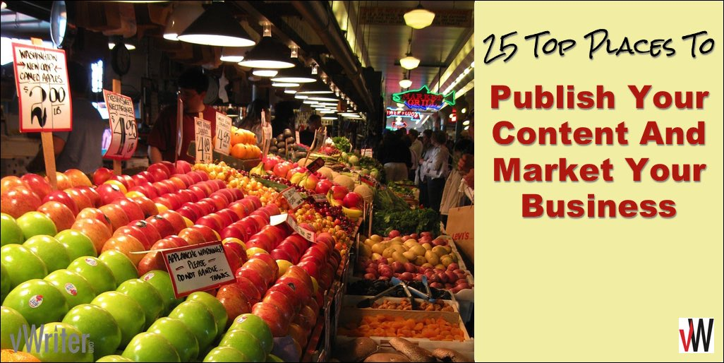 25 top places to publish your content and market your business