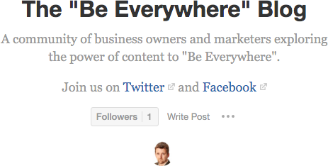 "The ""Be Everywhere"" blog on Quora"