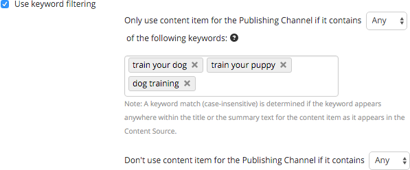 Using keyword filters to restrict what is used by the Publishing Channel