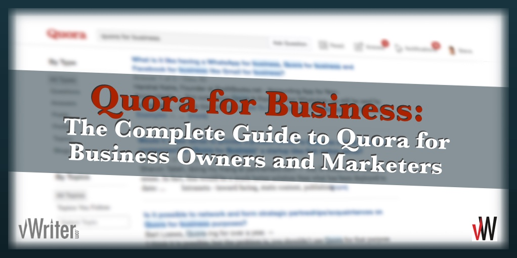 Quora for Business: The Complete Guide for Business Owners