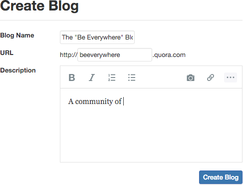 Start your Quora blog by entering in relevant information