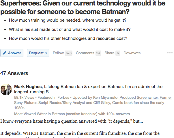Mark Hughes' answer on batman went viral and led to him becoming a featured writer on Forbes