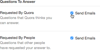 Click on Settings and then Emails & Notifications to adjust your notification settings on Quora
