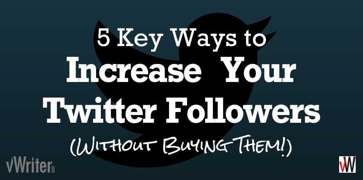 How to increase your Twitter followers (without buying them)