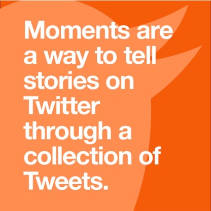 What are Twitter Moments?