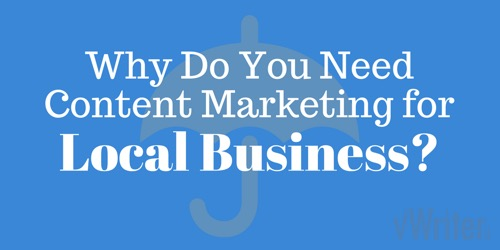 Why do you need content marketing for local business?